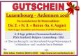 Geschenkgutschein 2 Tage Luxemburg-Ardennen 2. - 3. August 18